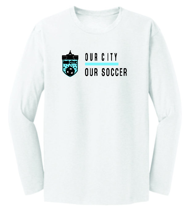 our city our soccer long sleeve crew neck t shirt